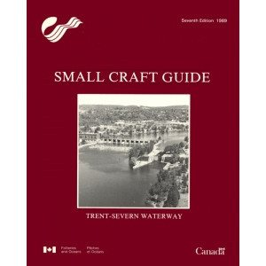 Small Craft Guide: Trent Severn Waterway